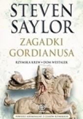 Okładka książki Zagadki Gordianusa. Rzymska krew, Dom westalek Steven Saylor