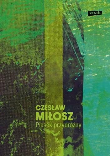 Piesek Przydrożny Czesław Miłosz 113720 Lubimyczytaćpl