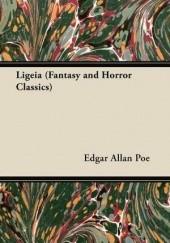 Okładka książki Ligeia Edgar Allan Poe