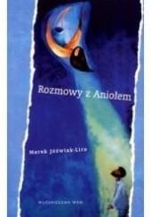 Okładka książki Rozmowy z Aniołem Marek Jóźwiak - Liro