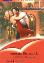 Okładka książki Tydzień na Hawajach. Miłość i czary Annette Broadrick,Linda Conrad