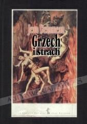 Okładka książki Grzech i strach. Poczucie winy w kulturze Zachodu XIII-XVIII w. Jean Delumeau
