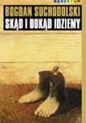 Okładka książki Skąd i dokąd idziemy Bogdan Suchodolski