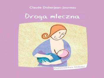 Okładka książki Droga mleczna Claude Didierjean-Jouveau