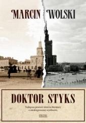 Okładka książki Doktor Styks Marcin Wolski