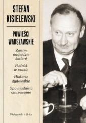 Okładka książki Powieści warszawskie Stefan Kisielewski