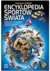 Okładka książki Encyklopedia Sportów Świata Wojciech Lipoński