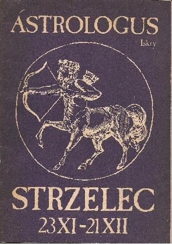 Okładka książki Strzelec 23 XI - 21 XII Astrologus