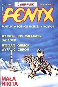 Okładka książki Fenix 1992 4 (13) Andrzej Drzewiński,William Gibson,Jacek Inglot,Redakcja magazynu Fenix,Walter Jon Williams