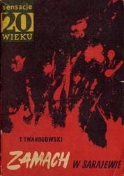 Okładka książki Zamach w Sarajewie Tadeusz Twarogowski