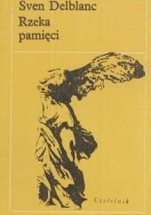 Okładka książki Rzeka pamięci Sven Delblanc