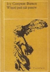 Okładka książki Więcej pań niż panów Ivy Compton-Burnett