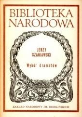 Okładka książki Wybór dramatów Jerzy Szaniawski