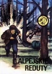 Okładka książki Alpejskie reduty Henryk Kawka,Władysław Zieliński