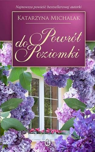 Okładka książki Powrót do Poziomki Katarzyna Michalak