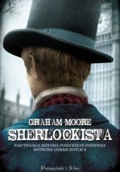 Okładka książki Sherlockista Graham Moore
