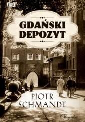 Okładka książki Gdański depozyt Piotr Schmandt