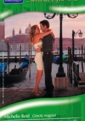 Okładka książki Grecki magnat. Potomek weneckiego rodu Michelle Reid,Natalie Rivers