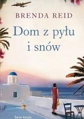 Okładka książki Dom z pyłu i snów Brenda Reid
