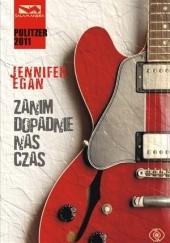 Okładka książki Zanim dopadnie nas czas Jennifer Egan