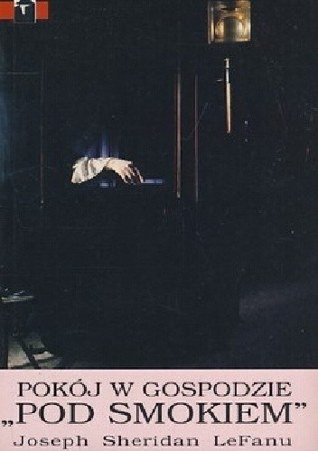 """Okładka książki Pokój w gospodzie """"Pod Smokiem"""" Joseph Sheridan Le Fanu"""