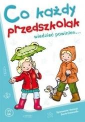 Okładka książki Co każdy przedszkolak wiedzieć powinien... Dorota Krassowska