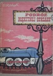 Okładka książki Podróż Błękitnej Strzały Gianni Rodari,Stanisław Rozwadowski