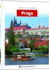 Okładka książki Miasta Marzeń. Praga praca zbiorowa