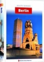 Okładka książki Miasta Marzeń. Berlin