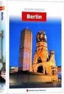 Okładka książki Miasta Marzeń. Berlin praca zbiorowa