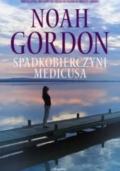 Okładka książki Spadkobierczyni Medicusa Noah Gordon