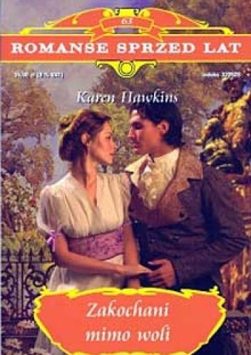Okładka książki Zakochani mimo woli Karen Hawkins