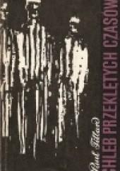 Okładka książki Chleb przeklętych czasów Paul Tillard