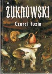 Okładka książki Czarci tuzin Wojciech Żukrowski