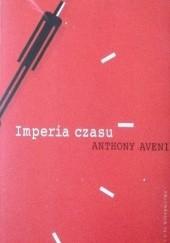 Okładka książki Imperia czasu. Kalendarze, zegary i kultury Anthony Aveni