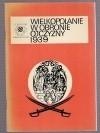 Okładka książki Wielkopolanie w obronie ojczyzny 1939 Piotr Bauer,Józef Krzywania,Bogusław Polak