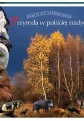 Okładka książki Przyroda w polskiej tradycji