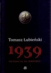 Okładka książki 1939 Zaczęło się we wrześniu. Tomasz Łubieński