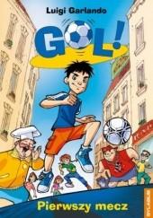 Okładka książki Pierwszy mecz Luigi Garlando