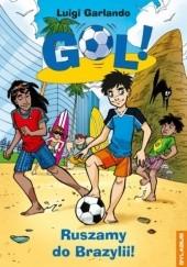 Okładka książki Ruszamy do Brazylii! Luigi Garlando