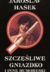 Okładka książki Szczęśliwe gniazdko i inne humoreski Jaroslav Hašek