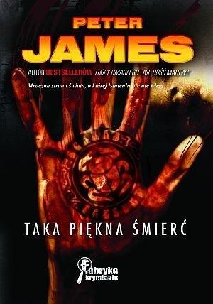 Okładka książki Taka piękna śmierć Peter James