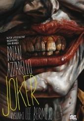 Okładka książki Joker Brian Azzarello,Lee Bermejo