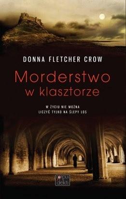 Okładka książki Morderstwo w klasztorze Donna Fletcher Crow