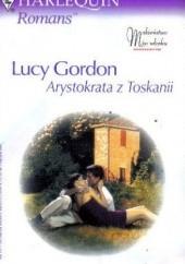 Okładka książki Arystokrata z Toskanii Lucy Gordon