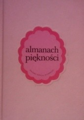Okładka książki Almanach piękności Bogna Wernichowska,Maciej Kozłowski
