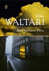 Okładka książki Błąd komisarza Palmu Mika Waltari