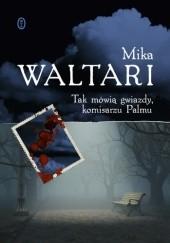 Okładka książki Tak mówią gwiazdy, panie komisarzu Mika Waltari