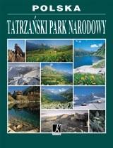 Okładka książki Polska - Tatrzański Park Narodowy Zbigniew Moździerz,Paweł Skawiński