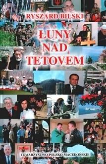 Okładka książki Łuny nad Tetovem: Macedonia i jej sąsiedzi. Zbiór reportaży 2001-2002